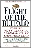 img - for Flight of the Buffalo: Soaring to Excellence, Learning to Let Employees Lead by James A. Belasco (1994-08-01) book / textbook / text book