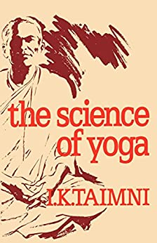 The Science of Yoga by [Taimni, I K]