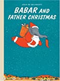 Babar and Father Christmas. Jean de Brunhoff