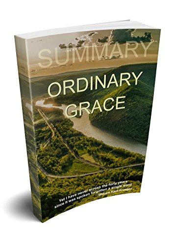 Summary - Ordinary Grace: A Novel by William Kent Krueger