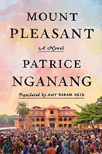 Mount Pleasant: A Novel