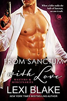From Sanctum with Love (Masters and Mercenaries Book 10) by [Blake, Lexi]
