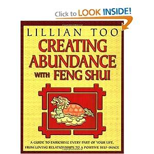 Creating Abundance with Feng Shui Lillian Too