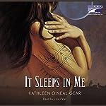 It Sleeps in Me  | Kathleen Gear
