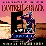 """""""E"""" Is for Exposed: Malibu Mystery, Book 5"""