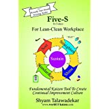 5-S in 5 Days: For Lean-Clean Workplace !