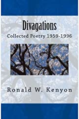 Divagations: Collected Poetry 1959-1996 Annotated Edition Paperback