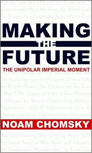 Making the Future: Occupations, Interventions, Empire and