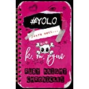 #YOLO (Ruby Knight Chronicles Book 2)
