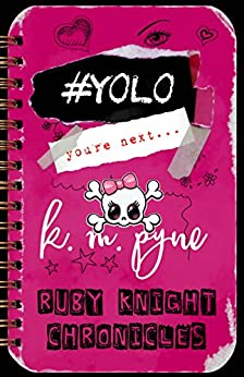 #YOLO (Ruby Knight Chronicles Book 2) by [Pyne, KM]
