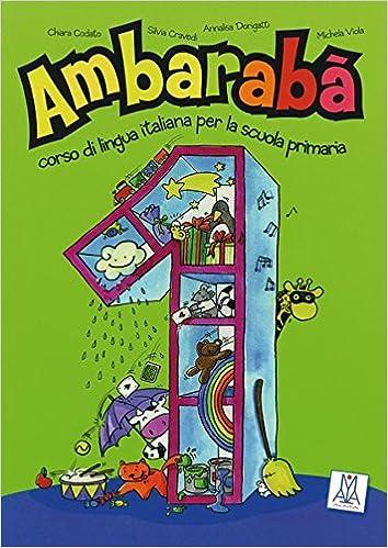 band 4 ambaraba 4 corso di lingua italiana per la scuola primaria quaderno di lavoro 3 ubungshefte