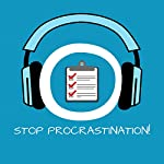 Stop Procrastination! Aufschieberitis bekämpfen mit Hypnose | Kim Fleckenstein