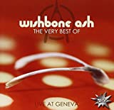 Wishbone Ash: The Very Best of - Live at Geneva (Audio CD)