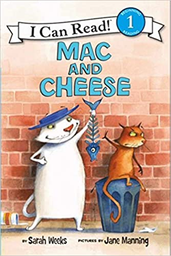 Mac and Cheese (I Can Read Level 1): Weeks, Sarah, Manning, Jane ...