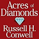 Acres of Diamonds Audiobook by Russell H. Conwell Narrated by Kevin T. Norris