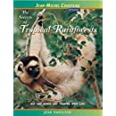 The Secrets of Tropical Rainforests