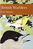 British Warblers (New Naturalist)