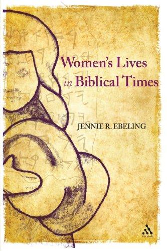 Women's Lives in Biblical Times by T&T Clark
