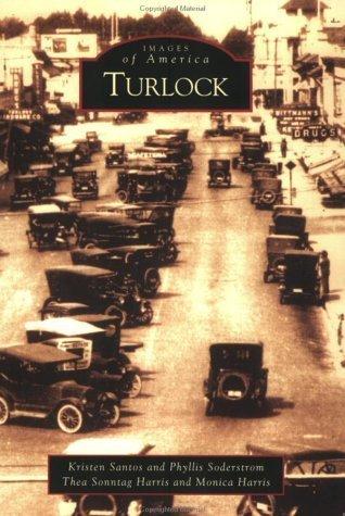 Turlock (CA) (Images of America) by Kristen Santos - Shopping Ca Santa Monica
