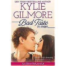 Bad Taste in Men (Clover Park, Book 3)
