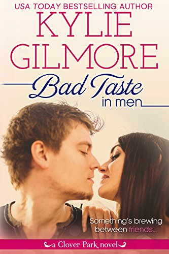 - Bad Taste in Men (Clover Park, Book 3)