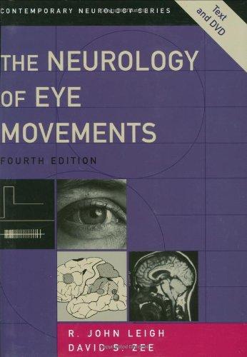 The Neurology of Eye Movements (Contemporary Neurology Series)