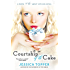 "Courtship of the Cake (Much ""I Do"" About Nothing Book 2)"