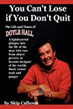 You Can't Lose If You Don't Quit, Skip Calhoun, 0595490859