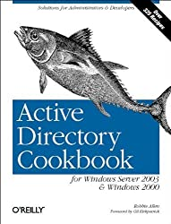 Active Directory Cookbook for Windows Server 2003 and Windows 2000 by Robbie Allen (2003-09-23)