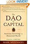 The Dao of Capital: Austrian Investin...
