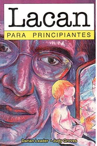 Descargar Libro Lacan Para Principiantes / Lacan For Beginners Darian Leader