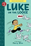 Luke on the Loose, Harry Bliss, 1935179365