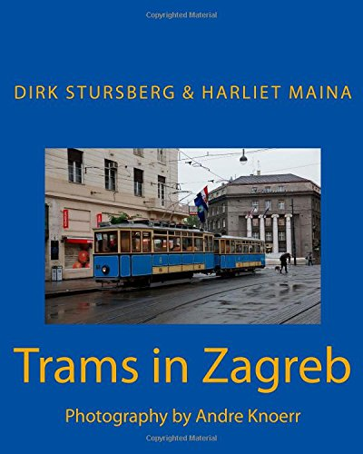 Trams in Zagreb: Photography by Andre Knoerr