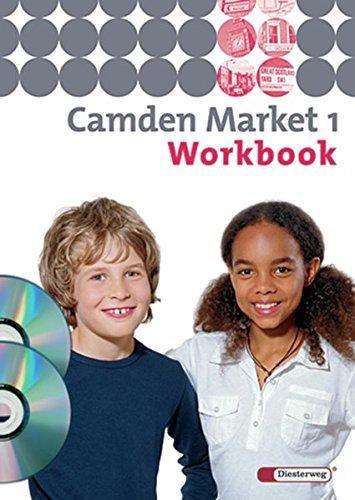 Camden Market - Ausgabe 2005: Workbook 1 mit Multimedia-Sprachtrainer und Audio-CD