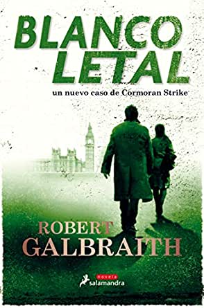 Blanco letal (Cormoran Strike 4) eBook: Galbraith, Robert: Amazon ...
