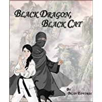 Black Dragon, Black Cat (English Edition)