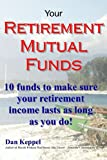 Your Retirement Mutual Funds, Dan Keppel, 1481114026