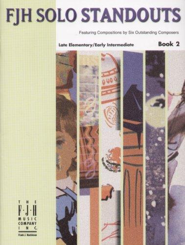 Download FJH Solo Standouts, Book 2 pdf epub