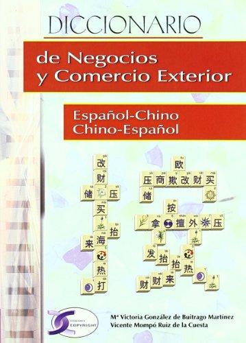 Descargar Libro Dicc. Negocios Y Comercio Exterior Esp/chino - Chino/esp Maria V. Gonzalez De Buitrago