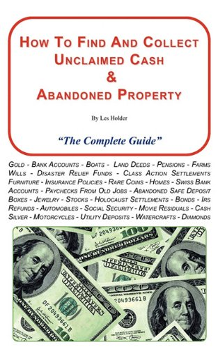 How To Find and Collect Unclaimed Cash & Abandoned Property
