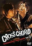 CROSS CHORD Vol.2 [DVD]
