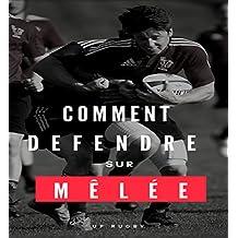 Rugby: Comment défendre sur mêlée?: Distribution défensive à partir de mêlée (French Edition)