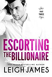 Escorting the Billionaire #3 (The Escort Collection)