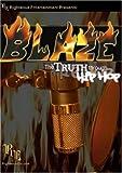 Blaze: The Truth Through Hip Hop by The Remnant, Sivion, Danny Class, Platinum Souls, Nova, AON, DJ Nonchalant, PK's 4 L.I.F.E., Kiwi Mahogany Jones