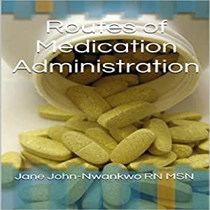 Routes of Medication Administration Audiobook