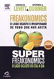 img - for Freakonomics - O lado oculto e inesperado de tudo o que nos afeta + Super Freakonomics - O lado oculto do dia a dia - Edicao Exclusiva - Volume Unico book / textbook / text book