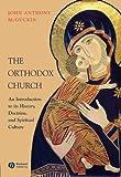 The Orthodox Church, John Anthony McGuckin, 1405150661
