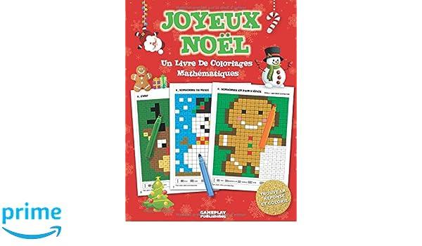 Joyeux Noël Un Livre De Coloriages Mathématiques Du Pixel