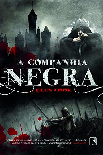 A companhia negra (Vol. 1 Companhia Negra)