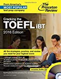 Cracking the TOEFL IBT 2016, Princeton Review Staff, 0804125988